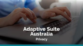 Adaptive Suite Australia – Privacy for the Private Sector (AU)